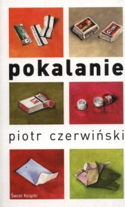 Pokalanie 181x300 - Pokalanie - Piotr Czerwiński