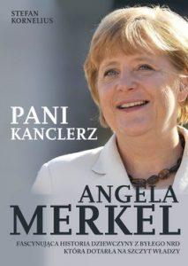 Angela Merkel. Pani Kanclerz 213x300 - Angela Merkel. Pani Kanclerz - Stefan Kornelius