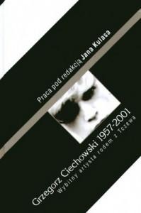 Grzegorz Ciechowski 1957 2001 199x300 - Grzegorz Ciechowski 1957-2001