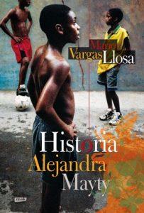 Historia Alejandra Mayty 203x300 - Historia Alejandra Mayty - Mario Vargas Llosa