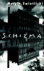 Schizma - Przechodząc obok - Jerzy Kosiński