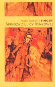 Spinoza z ulicy Rynkowej 192x300 - Spinoza z ulicy Rynkowej - Isaac Singer