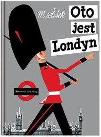 Oto jest Londyn - Oto jest Londyn - Miroslav Sasek