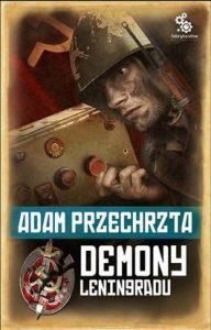 Demony Leningradu 192x300 - Demony Leningradu - Adam Przechrzta