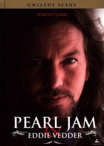 Pearl Jam Eddie Vedder 214x300 - Pearl Jam & Eddie Vedder - Martin Clarke
