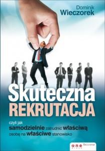 Skuteczna rekrutacja 209x300 - Skuteczna rekrutacja - Dominik Wieczorek