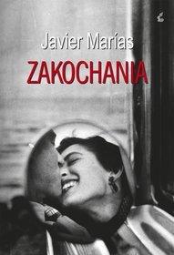 Zakochania - Zakochania - Javier Marias