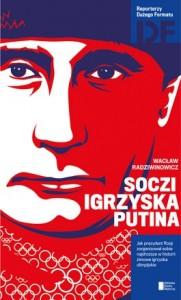 Soczi. Igrzyska Putina 181x300 - Soczi. Igrzyska Putina - Wacław Radziwinowicz