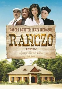 Ranczo 210x300 - Ranczo - Jerzy Niemczuk, Robert Brutter