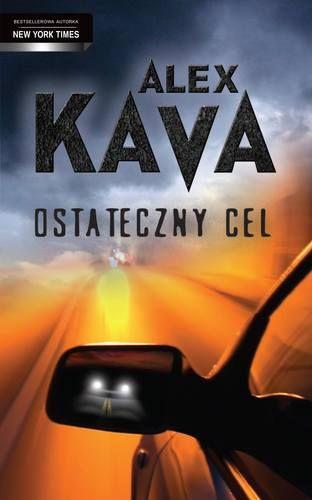 Ostateczny cel - Ostateczny cel - Alex Kava