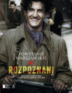 Powstanie Warszawskie. Rozpoznani 232x300 - Powstanie Warszawskie. Rozpoznani - Iza Michalewicz, Maciej Piwowarczuk