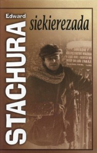 Siekierezada 191x300 - Siekierezada - Edward Stachura