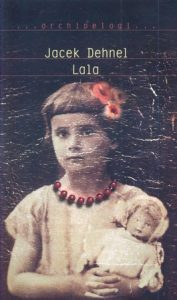 Lala 177x300 - Lala - Jacek Dehnel