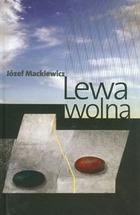 Lewa wolna - Lewa wolna - Józef Mackiewicz
