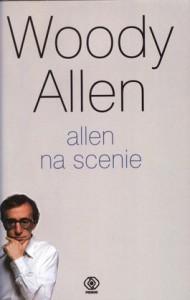 Allen na scenie 190x300 - Allen na scenie - Woody Allen