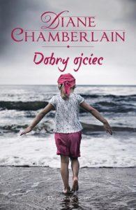 Dobry ojciec 195x300 - Dobry ojciec - Diane Chamberlain