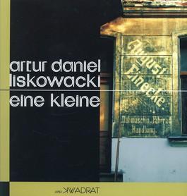 Eine kleine - Eine kleine - Artur Daniel Liskowacki
