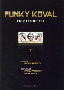 Funky Koval 213x300 - Funky Koval - Bogusław Polch, Maciej Parowski, Jacek Rodek