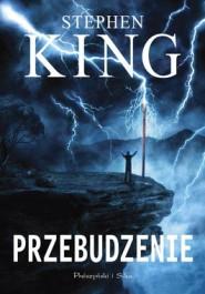 Przebudzenie - Przebudzenie - Stephen King