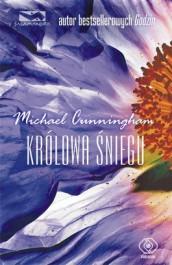 Kroowa sniegu - Królowa Śniegu - Michael Cunningham