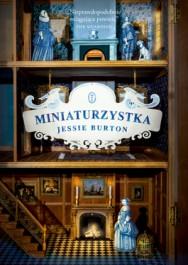 Miniaturzystka - Miniaturzystka - Jessie Burton