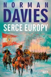 Serce Europy - Serce Europy - Norman Davies