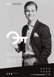 Success and Change - Success and Change - Mateusz Grzesiak