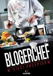 BlogerChef - BlogerChef. W sieci przepisów - Katarzyna Szatkowska