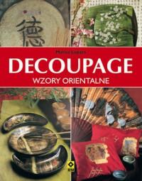 Decoupage. Wzory orientalne - Decoupage. Wzory orientalne - Marisa Lupato