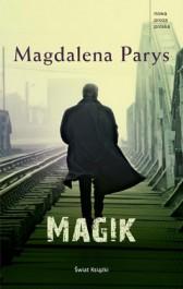 Magik - Magik - Magdalena Parys
