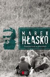 Pierwszy krok w chmurach - Pierwszy krok w chmurach - Marek Hłasko