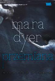 Mara Dyer. Przemiana - Mara Dyer. Przemiana - Michelle Hodkin