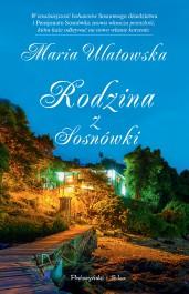 Rodzina z Sosnowki - Rodzina z Sosnówki - Maria Ulatowska