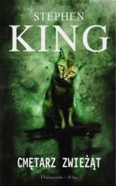 Cmetarz zwiezat - Cmętarz zwieżąt - Stephen King