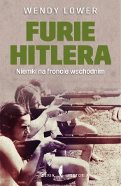 Furie Hitlera - Furie Hitlera - Wendy Lower