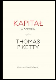Kapital w XXI wieku - Kapitał w XXI wieku - Thomas Piketty