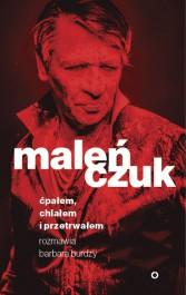 cpalem chlalem i przetrwalem - Ćpałem, chlałem i przetrwałem - Maciej Maleńczuk