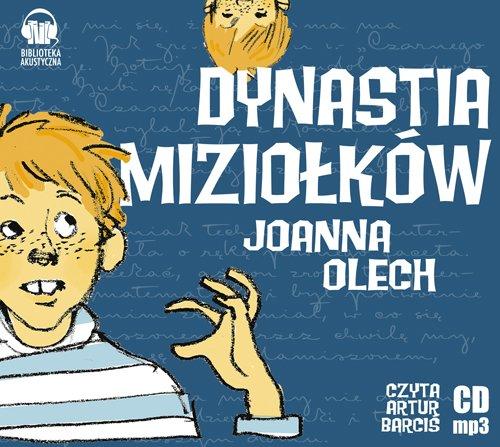 Dynastia Miziolkiw - Dynastia Miziołków – Joanna Olech - audiobook