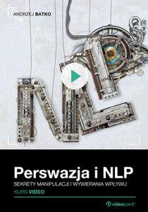 Perswazja i NLP 210x300 - Perswazja i NLP. Kurs video. Sekrety manipulacji i wywierania wpływu
