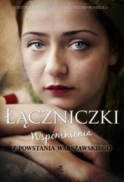 laczniczki - Łączniczki. Wspomnienia z Powstania Warszawskiego - Wiktor Krajewski, Maria Fredro-Boniecka