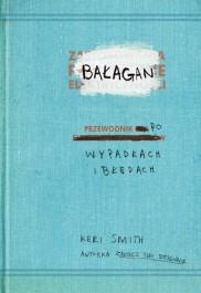 Balagan Przewodnik po wypadkach i bledach - Bałagan. Przewodnik po wypadkach i błędach - Keri Smith