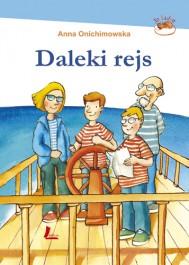Daleki rejs - Daleki rejs - Anna Onichimowska