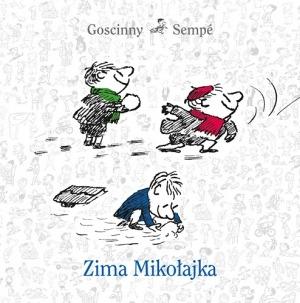 mikolajek - Mikołajek. Zima Mikołajka - Jean-Jacques Sempé, René Goscinny