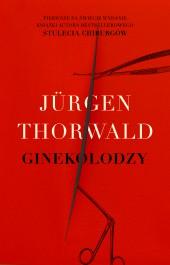 Ginekolodzy - Ginekolodzy Jurgen Thorwald