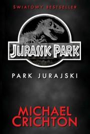Jurassic Park. Zaginiony swiat - Jurassic Park. Zaginiony Świat Michael Crichton