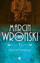 Portret wisielca - Portret wisielca Marcin Wroński