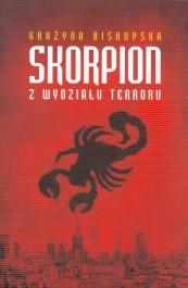 Skorpion z wydzialu terroru - Skorpion z Wydziału Terroru Grażyna Biskupska