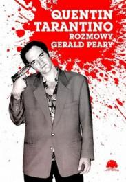 Quentin Tarantino - Quentin Tarantino. Rozmowy Gerald Peary