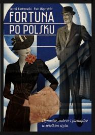 Fortuna po polsku - Fortuna po polsku Piotr Miączyński, Leszek Kostrzewski