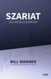 Szariat dla niemuzulmanow - Szariat dla niemuzułmanów Warner Bill